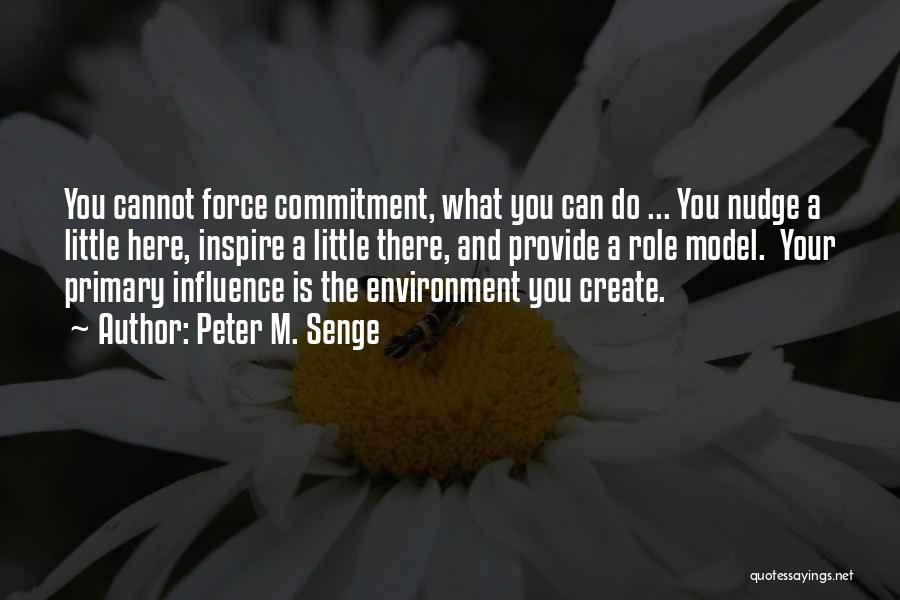 Nudge Quotes By Peter M. Senge