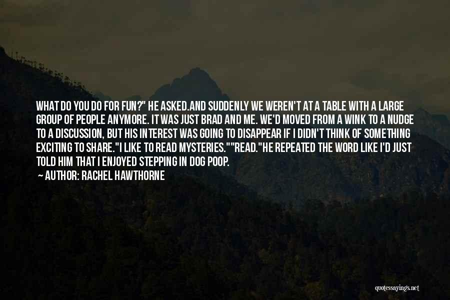 Nudge Quotes By Rachel Hawthorne