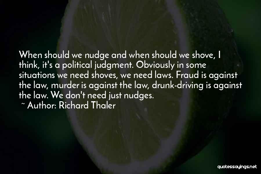Nudge Quotes By Richard Thaler