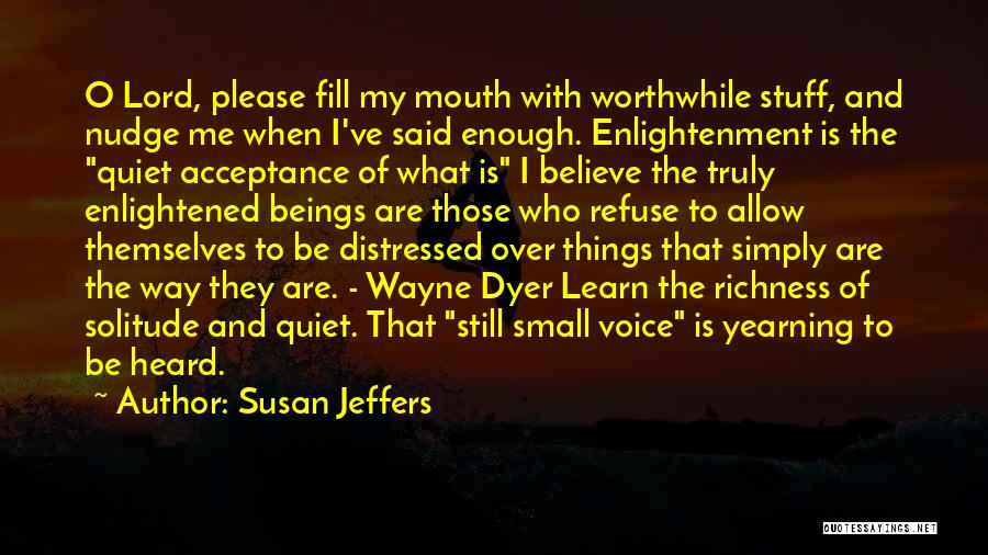 Nudge Quotes By Susan Jeffers