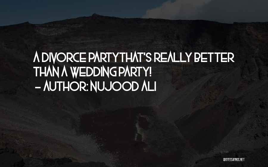 Nujood Quotes By Nujood Ali