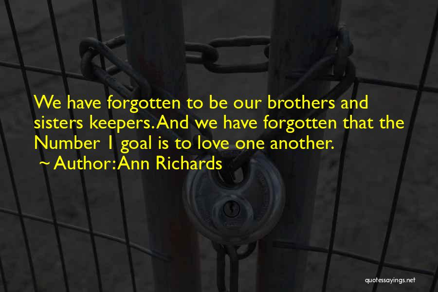 Number 1 Love Quotes By Ann Richards