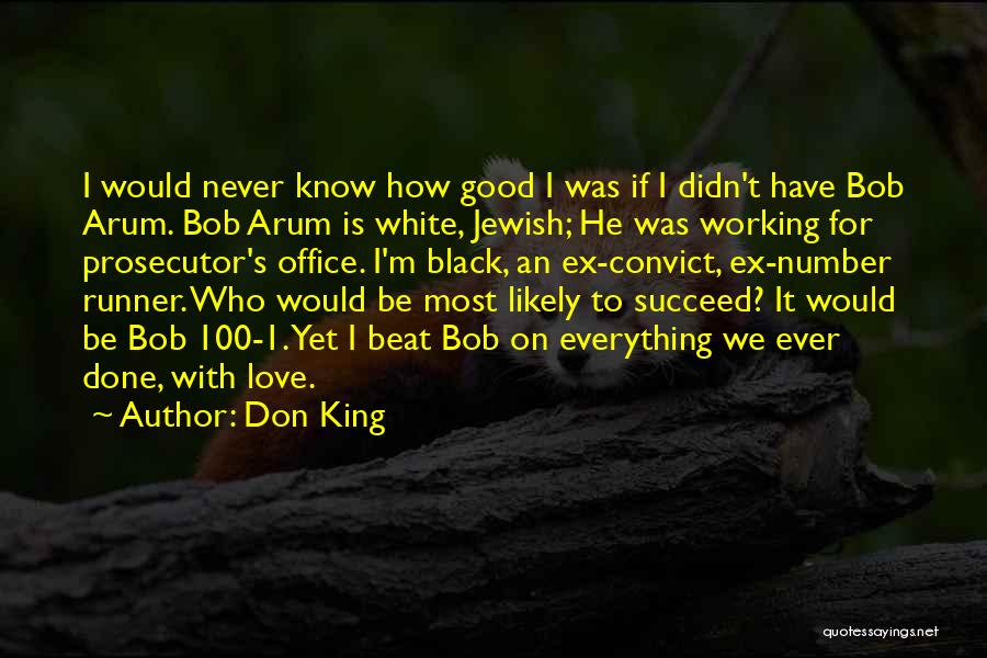 Number 1 Love Quotes By Don King
