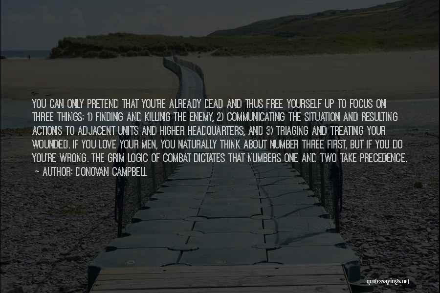 Number 1 Love Quotes By Donovan Campbell