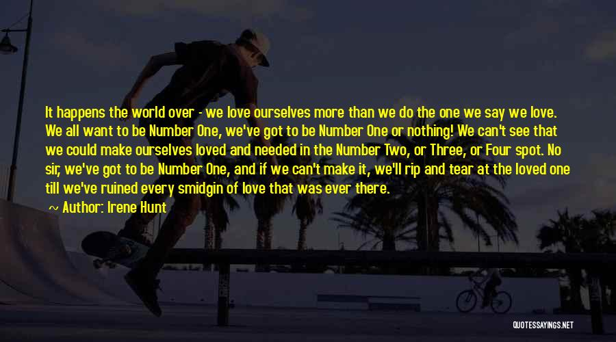 Number 1 Love Quotes By Irene Hunt