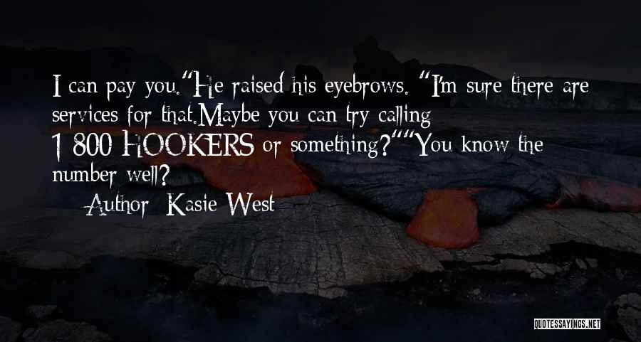 Number 1 Love Quotes By Kasie West