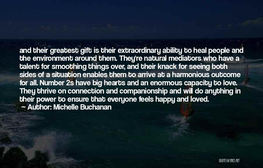 Number 1 Love Quotes By Michelle Buchanan