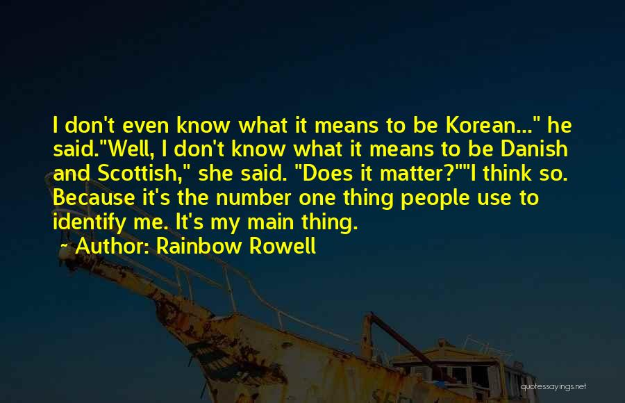 Number 1 Love Quotes By Rainbow Rowell