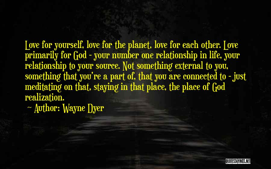 Number 1 Love Quotes By Wayne Dyer