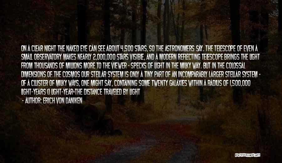 Number The Stars Quotes By Erich Von Daniken