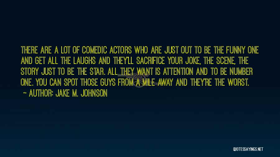 Number The Stars Quotes By Jake M. Johnson