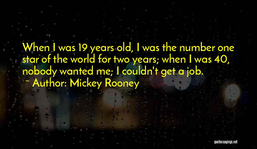 Number The Stars Quotes By Mickey Rooney