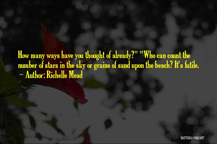 Number The Stars Quotes By Richelle Mead