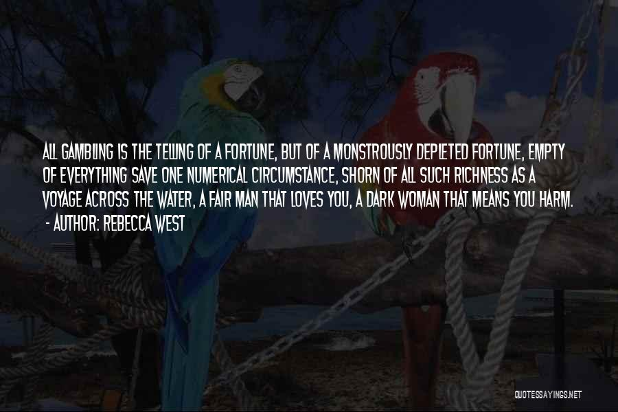 Numerical Love Quotes By Rebecca West