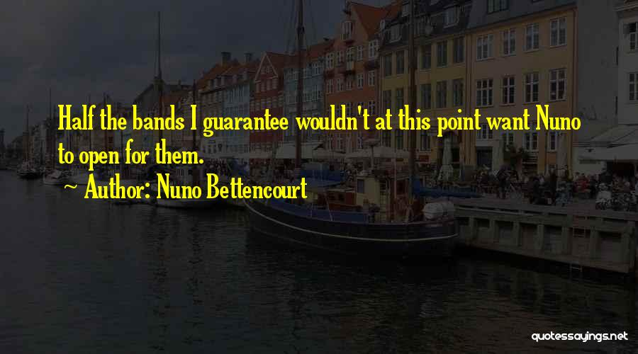Nuno Bettencourt Quotes 1014084