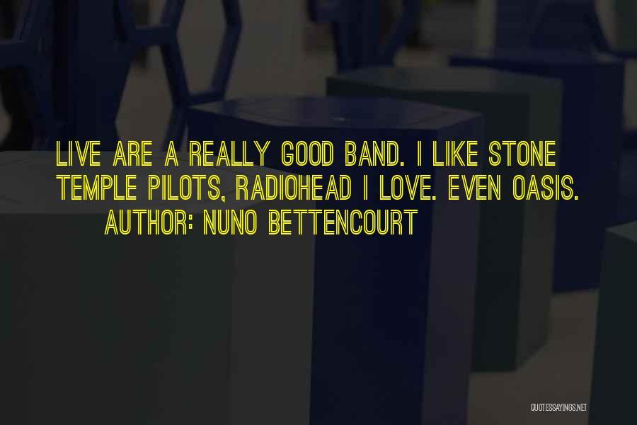 Nuno Bettencourt Quotes 1318464