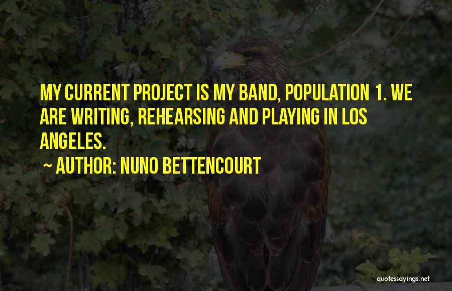 Nuno Bettencourt Quotes 2267608
