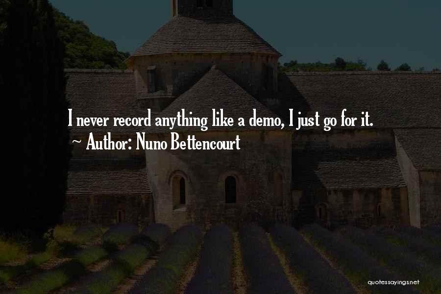 Nuno Bettencourt Quotes 242127