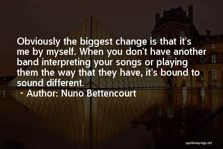 Nuno Bettencourt Quotes 904505