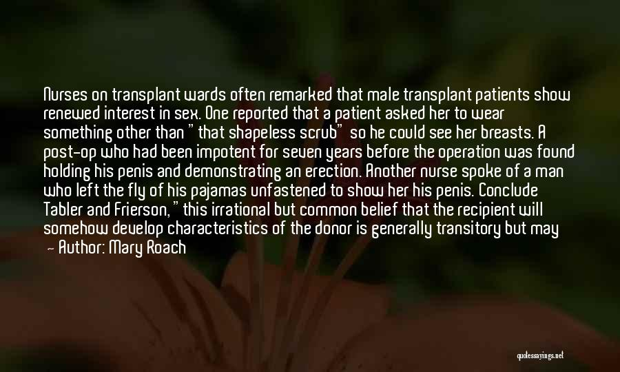 Nurse Scrub Quotes By Mary Roach