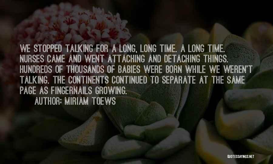Nurses And Babies Quotes By Miriam Toews