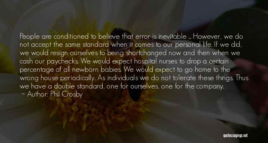 Nurses And Babies Quotes By Phil Crosby