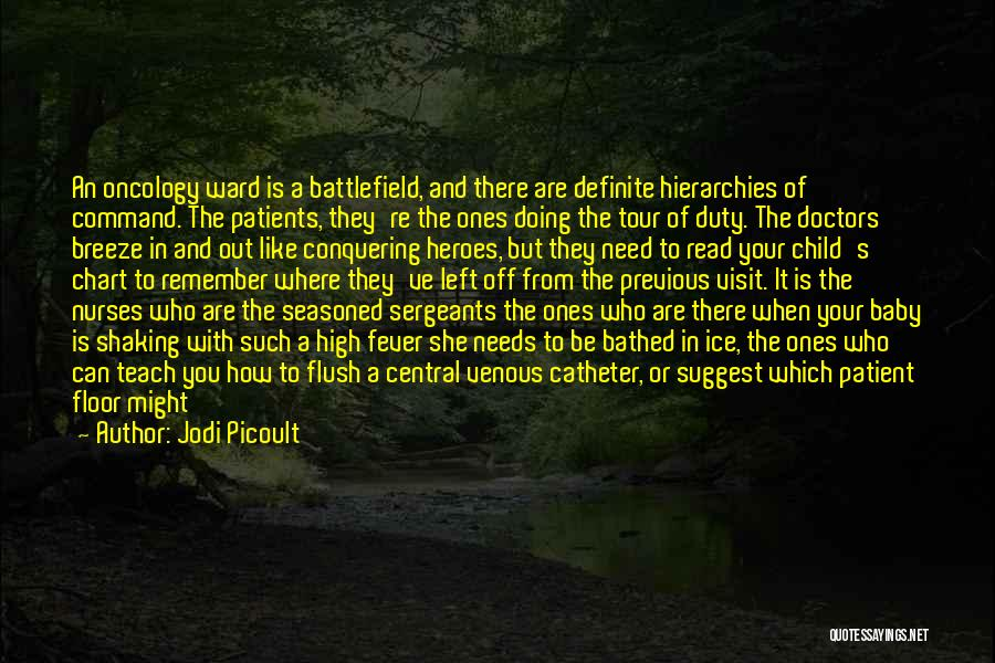 Nurses And Flowers Quotes By Jodi Picoult