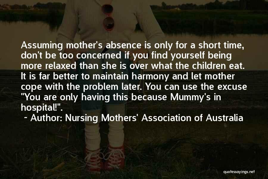 Nursing Mothers' Association Of Australia Quotes 497572