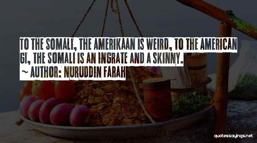 Nuruddin Farah Quotes 124653