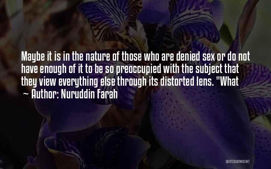 Nuruddin Farah Quotes 789103
