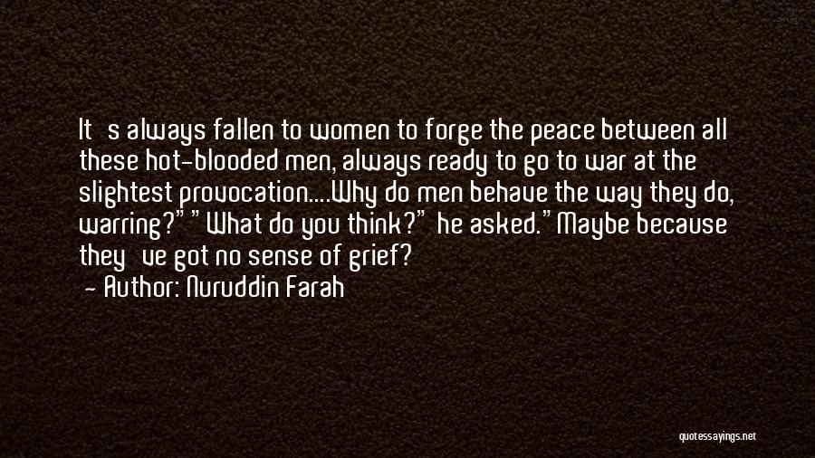 Nuruddin Farah Quotes 908137