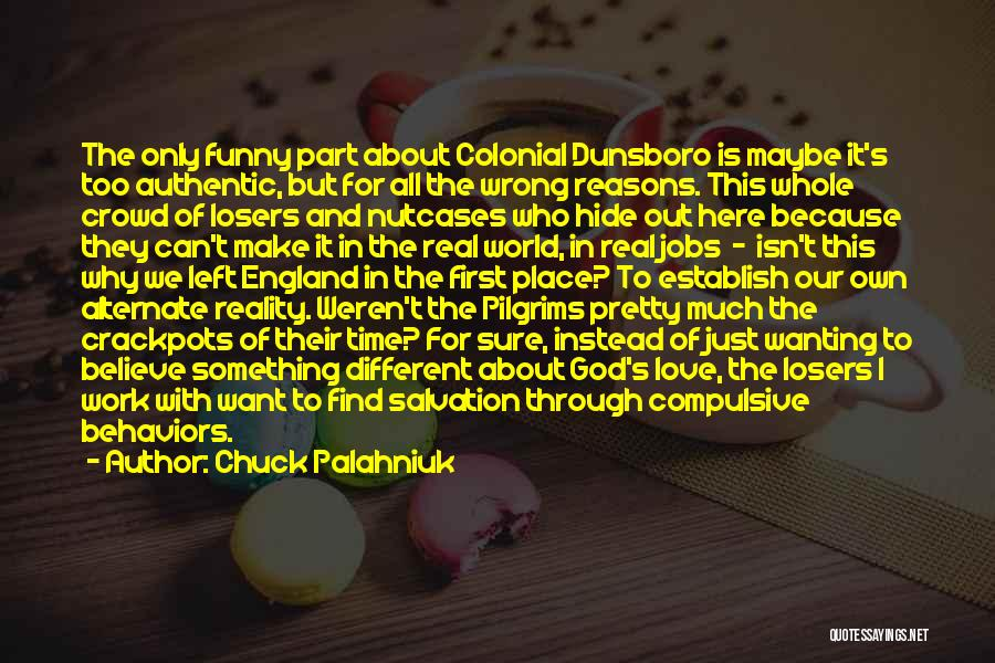 Nutcases Quotes By Chuck Palahniuk
