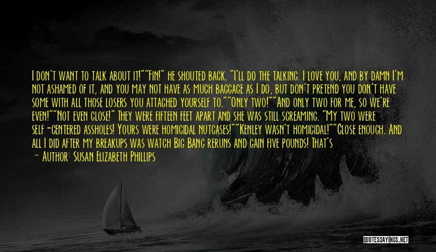 Nutcases Quotes By Susan Elizabeth Phillips