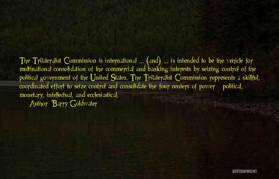 Nwo Order Quotes By Barry Goldwater