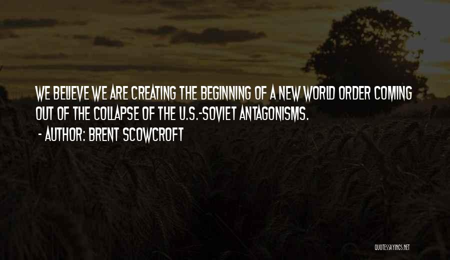 Nwo Order Quotes By Brent Scowcroft