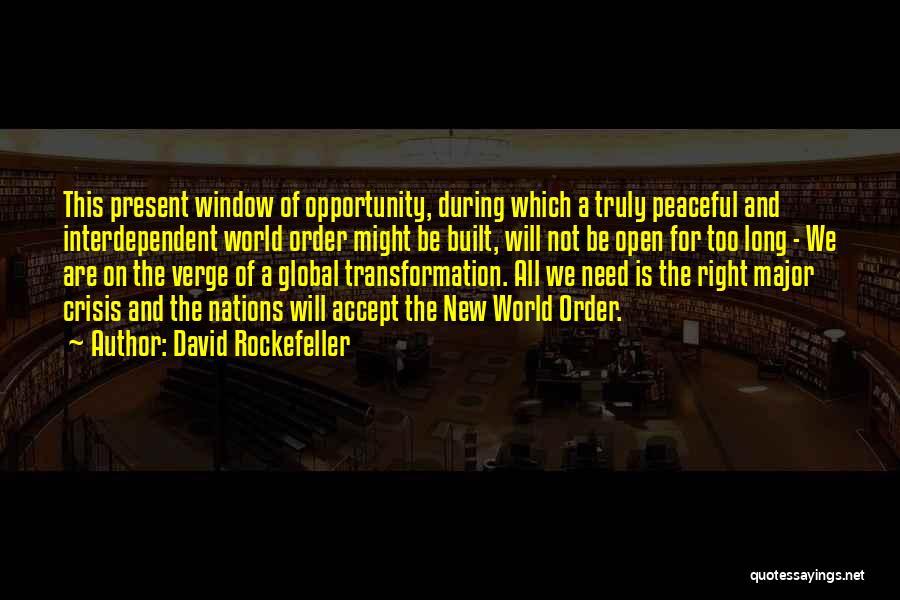 Nwo Order Quotes By David Rockefeller