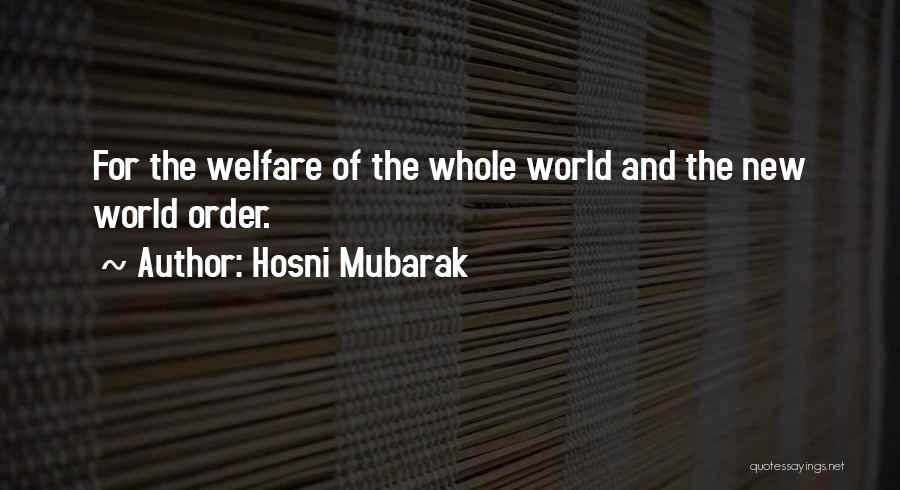 Nwo Order Quotes By Hosni Mubarak