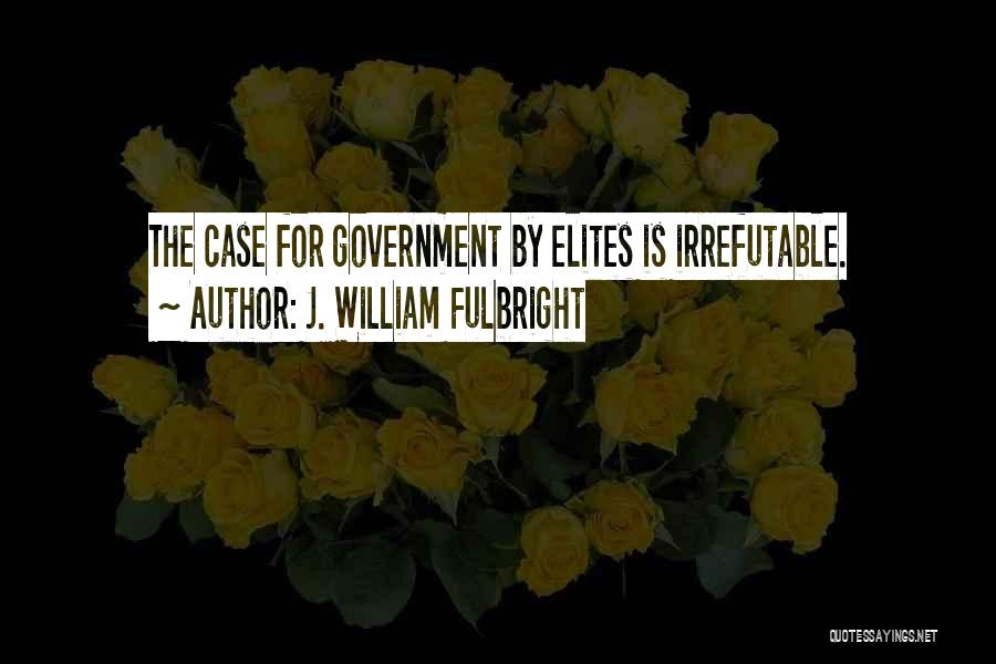 Nwo Order Quotes By J. William Fulbright