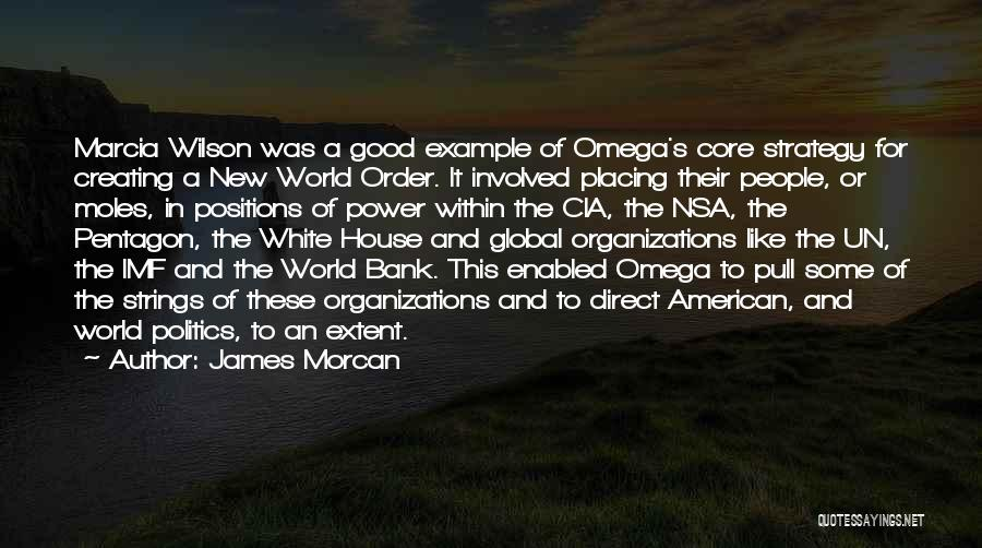 Nwo Order Quotes By James Morcan