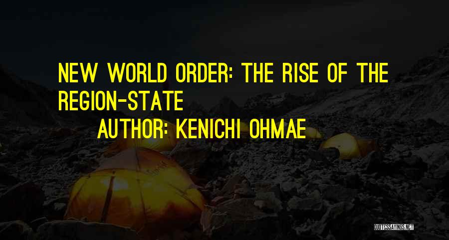 Nwo Order Quotes By Kenichi Ohmae
