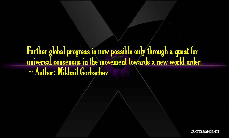 Nwo Order Quotes By Mikhail Gorbachev