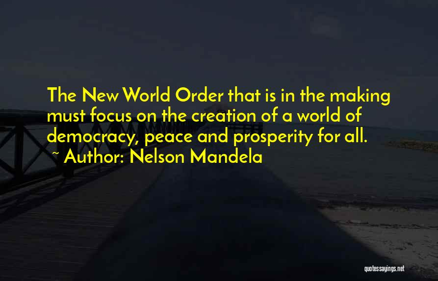 Nwo Order Quotes By Nelson Mandela