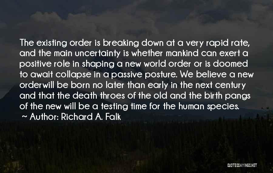 Nwo Order Quotes By Richard A. Falk