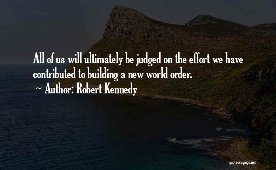 Nwo Order Quotes By Robert Kennedy