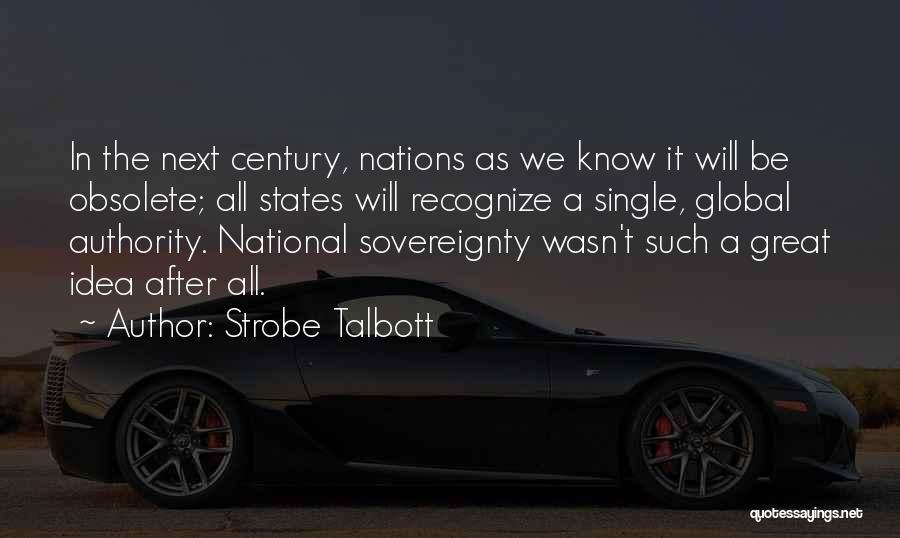 Nwo Order Quotes By Strobe Talbott