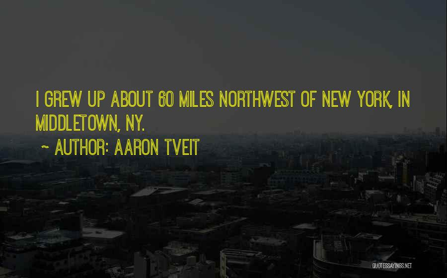 Ny Quotes By Aaron Tveit