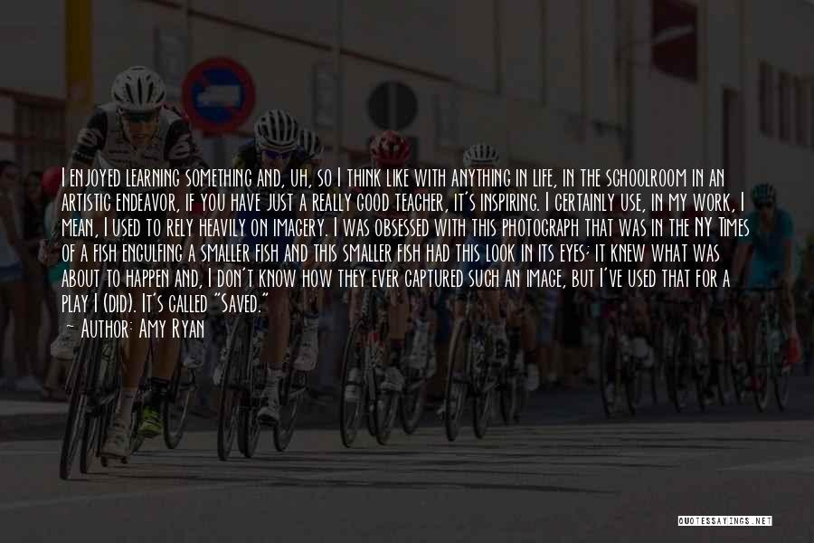 Ny Quotes By Amy Ryan