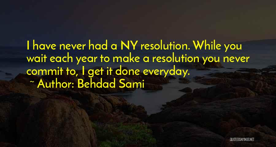 Ny Quotes By Behdad Sami