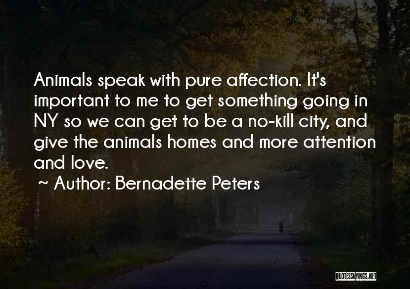 Ny Quotes By Bernadette Peters