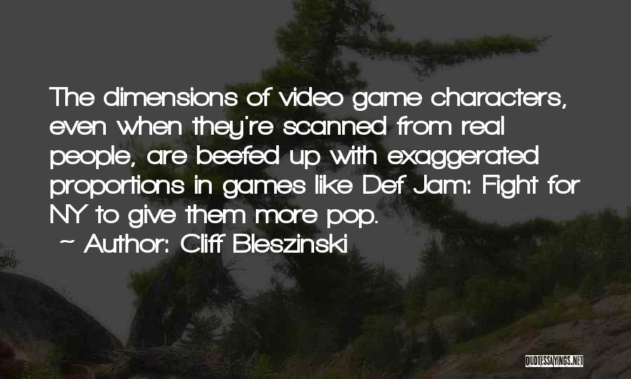 Ny Quotes By Cliff Bleszinski